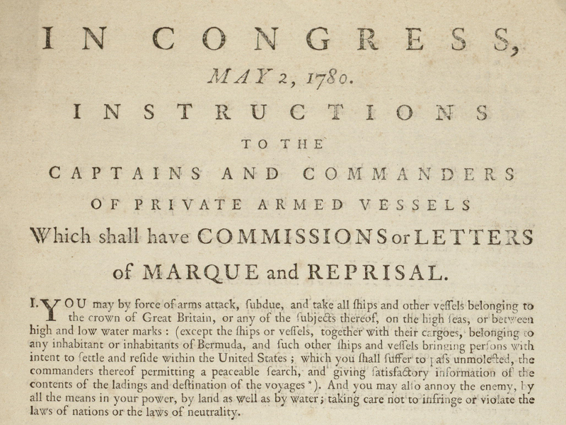 In 1780 The Continental Congress Issued Letters Of Marque That Authorized Privateers To Attack English