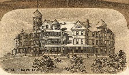 Buena Vista Hotel In 1891